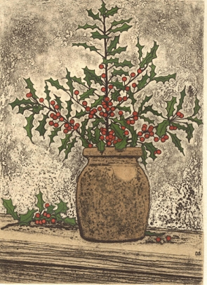 December Holly- Signed By The Artist								 – Paper Etching – Limited Edition – 100 S/N – 7 x 5 –